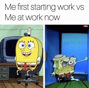 Target, Tumblr, and Work: Me first starting work vs  Me at work now godpenis:  Me at my internship this summer
