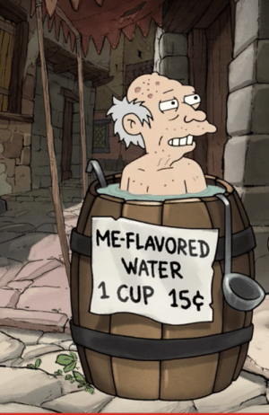 Water, Belle, and Did: ME-FLAVORED  WATER  1 CUP 15 Disenchantment did it before Belle Delphine