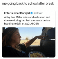 Coachella, Fucking, and Jail: me going back to school after break  EntertainmentTonight @etnow  Abby Lee Miller cries and eats mac and  cheese during her last moments before  heading to jail. et.tv/2tAbQEFR omg coachella looks so fucking gooood