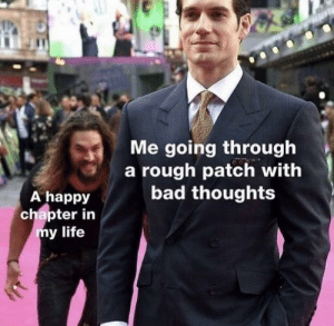 Bad, Life, and Best: Me going through  a rough patch with  bad thoughts  A happy  chapter in  y life Here's to hoping for the best!