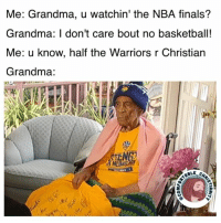 Basketball, Finals, and Grandma: Me: Grandma, u watchin' the NBA finals?  Grandma: I don't care bout no basketball!  Me: u know, half the Warriors r Christian  Grandma:  ABLE I hear there's a pre-game worship service & half-time communion! 🙌🙏 led by Pastor Curry, Worship leader Durant, Usher Iguodala, & Sound Tech Draymond! 😅✝️🏀🏆 💯 stopResistingMattBarnes uGettingSavedNext