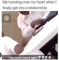 "Memes, Spider, and Heart: Me handing over my heart when l  finally get into a relationship  ""You better take it right«Q ® A bite from a Brazilian wandering spider can cause an erection that can last up to four hours"