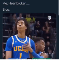 not fucking with these hoes anymore 💯: Me: Heartbroken  Bros:  12  UC  OREGON not fucking with these hoes anymore 💯