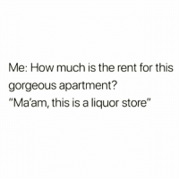 "Shit, Wine, and Glasses: Me: How much is the rent for this  gorgeous apartment?  ""Ma'am, this is a liquor store"" Did you know that 2 to 3 glasses of wine or even shots, per night can reduce your risk of giving a shit??! 🍷🍷🍷💜the more you know 💁🏼‍♀️👍🏼"