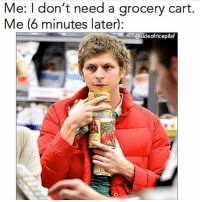 Memes, Target, and 🤖: Me: I don't need a grocery cart.  Me (6 minutes later):  @sideofricepilaf Me in Target yesterday 🤣😂