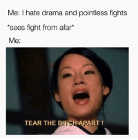 Well.........I broke down and bought the cruise wifi. I think I lasted 18 hours...maybe. 18 might even be a stretch. I have no self control and it's sad. Pity me. Anyway, here's a meme ❤️ (@lovesexandla): Me: I hate drama and pointless fights  *sees fight from afar  Me  TEAR THE PART Well.........I broke down and bought the cruise wifi. I think I lasted 18 hours...maybe. 18 might even be a stretch. I have no self control and it's sad. Pity me. Anyway, here's a meme ❤️ (@lovesexandla)
