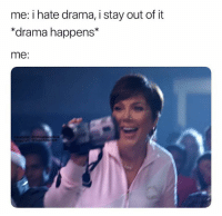 """Facebook, Celebrities, and Drama: me: i hate drama, i stay out of it  """"drama happens*  me:  Facebook: @Official  stagram@SuperficialTech"""