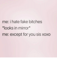 Luv u xoxo FOLLOW! @northwitch69 @northwitch69 @northwitch69 @northwitch69: me: i hate fake bitches  Klooks in mirror*  me: except for you sis xoxo Luv u xoxo FOLLOW! @northwitch69 @northwitch69 @northwitch69 @northwitch69