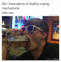 Memes are the only way I express emotion lol: Me: I have plenty of healthy coping  mechanisms  Also me:  @tank.sinatra  MADE WITH MOMUS Memes are the only way I express emotion lol