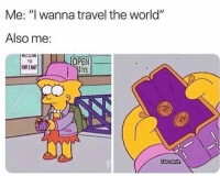 "Funny, Travel, and World: Me: ""I wanna travel the world""  Also me:  OPEN  4hrs  to Broke bruv 😢"