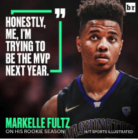 There are no limits for Fultz's rookie season.: ME,IM  TRYING TO  BE THE MVP  NEXT YEAR  ON HIS ROOKIE SEASON  br  IT SPORTS ILLUSTRATED There are no limits for Fultz's rookie season.