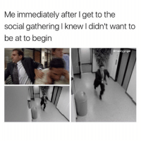 Memes, 🤖, and Social: Me immediately after I get to the  social gathering l knew I didn't want to  be at to begin  athedryginger Cardio