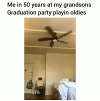 Friends, Memes, and Party: Me in 50 years at my grandsons  Graduation party playin oldies Which one of my rapsavages is this ? ➡️ TAG 5 FRIENDS ➡️ TURN ON POST NOTIFICATIONS