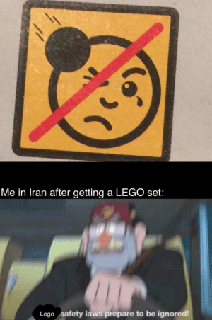 the only way to win: Me in Iran after getting a LEGO set:  Lego safety laws prepare to be ignored! the only way to win