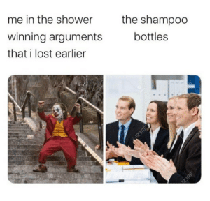 Meirl: me in the shower  winning arguments  the shampoo  that i lost earlier  bottles  123RF  23RF Meirl