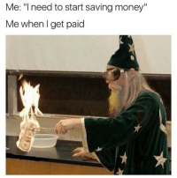 "Money, Struggle, and Saving Money: Me: ""Ineed to start saving money""  Me whenIget paid The struggle 😩 https://t.co/koYlC4SZeB"