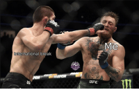 Memes, Ufc, and Break: Me  International break  SHOT ON GOAL  UFC