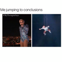 New Jumping To Conclusions Memes First Of All Bitch Memes Jump To Conclusions Memes Here You Go Memes