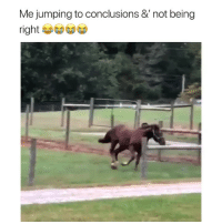 :): Me jumping to conclusions & not being  righ :)