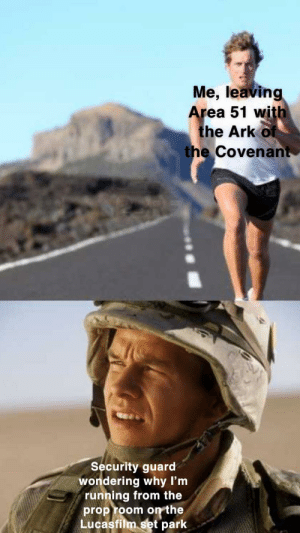 Snakes, Dank Memes, and Running: Me, leaving  Area 51 with  the Ark of  the Covenant  Security guard  wondering why I'm  running from the  proproom on the Snakes