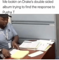 Memes, Pusha T., and Nope: Me lookin on Drake's double sided  album trying to find the response to  Pusha T Nope still can't find it 🤔 . From @jayobomma BiggasBestBuys_