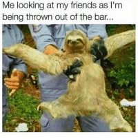 Friends, Snapchat, and Looking: Me looking at my friends as I'm  being thrown out of the bar. Snapchat: bitchycodes