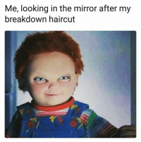 Haircut: Me, looking in the mirror after my  breakdown haircut