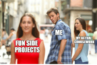 Fun, Com, and Gpa: ME  MYACTUAL  COURSEWORK  FUN SIDE  PROJECTS  imgfip.com I swear my GPA is not representative of my actual skills