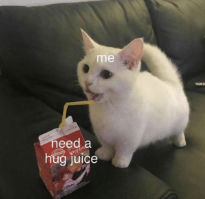 https://t.co/13PlHm6Tii: me  need a  hug juice https://t.co/13PlHm6Tii