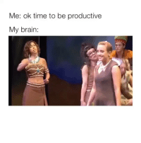Fire, Memes, and Brain: Me: ok time to be productive  My brain: Follow @comediic for more✨✨ - Credit: Fire Bringer (YT)