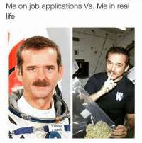 Memes, 🤖, and Application: Me on job applications VS. Me in real  life  C. HADFIELD