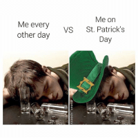 Nothing changes!!😂😂 @sean_speezy: Me on  Me every  other day  VS St. Patrick's  Day Nothing changes!!😂😂 @sean_speezy
