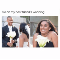 That one friend who is probably going to look as happy as you on your wedding day 😭💜 Tag her 👯 BFF: Me on my best friend's wedding That one friend who is probably going to look as happy as you on your wedding day 😭💜 Tag her 👯 BFF