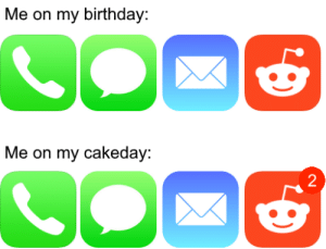 It really do be like that. by Dankmonseiur69 MORE MEMES: Me on my birthday:  Me on my cakeday:  2 It really do be like that. by Dankmonseiur69 MORE MEMES