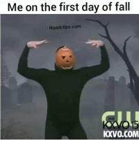 Hhahhah me af 😂😂😂😂💀 By xpacNino hoodclips: Me on the first day of fall  Hoodclips.com  KV0.COM Hhahhah me af 😂😂😂😂💀 By xpacNino hoodclips