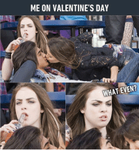 9gag, Memes, and Valentine's Day: ME ON VALENTINE'S DAY  WHAT EVEN? Speaks my mind. Follow @9gaggirly - 9gag valentinesday victorious