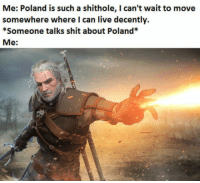 "Shit, Tumblr, and Blog: Me: Poland is such a shithole, I can't wait to move  somewhere where I can live decently.  *Someone talks shit about Poland*  Me: <p><a href=""http://awesomacious.tumblr.com/post/170226220199/kurwa-intensifies"" class=""tumblr_blog"">awesomacious</a>:</p>  <blockquote><p>* kurwa intensifies*</p></blockquote>"