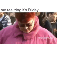 Friday, Funny, and It's Friday: me realizing it's Friday  @randomturtle @randomturtle