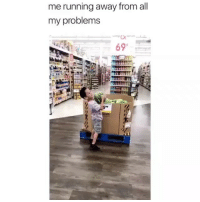 Memes, Running, and 🤖: me running away from all  my problems  69 Follow @comediic for more😂😂 - Credit: Unknown (DM for credit)