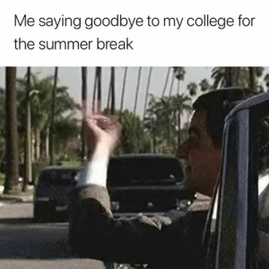 College, Summer, and Break: Me saying goodbye to my college for  the summer break Cya 😂👋