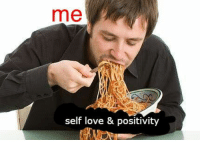Love, Self Love, and Positivity: me  self love & positivity