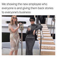 Funny, Lmao, and Business: Me showing the new employee who  everyone is and giving them back stories  to everyone's business  iritinalobs Lmao this would be me @girlwith3jobs 😂😂