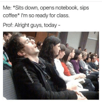 Memes, Notebook, and Russia: Me: *Sits down, opens notebook, sips  coffee I'm so ready for class.  Prof: Alright guys, today Hate school? 😂😂 yamgram russia takeyourshirtoff neezduts noharmdone rp @betasalmon 🔥