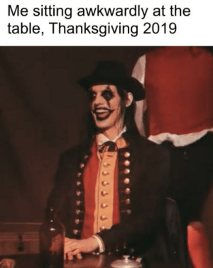 Turnkey: Me sitting awkwardly at the  table, Thanksgiving 2019 Turnkey
