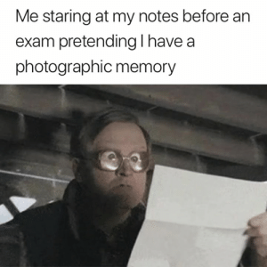 Work, Memory, and Notes: Me staring at my notes before an  exam pretending l have a  photographic memory This should work 👀😅