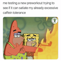 Hmmm not bad 🔥  Via @fuck_cardio: me testing a new preworkout trying to  see if it can satiate my already excessive  caffein tolerance  DIO  0 Hmmm not bad 🔥  Via @fuck_cardio