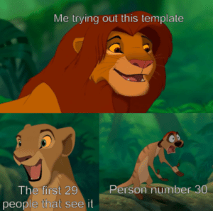 Guess, Gone, and Template: Me trying out this template  The first 29  people that see it  Person number 30 Well, guess its gone then