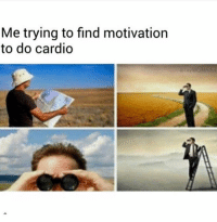 Gym, Motivation, and Still: Me trying to find motivation  to do cardio  ataylor.dandor Still can't find it.