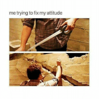 Hangry.: me trying to fix my attitude Hangry.