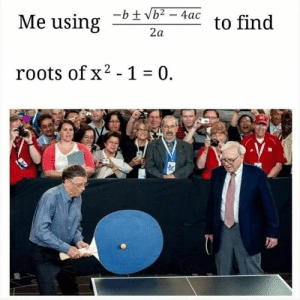 Credit: Marko Adel: Me using  to find  2a  roots ofx2 -1 0. Credit: Marko Adel